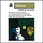Heroes and Villains (and True Love Conquers All) (Dramatized) | Ronald Hayman