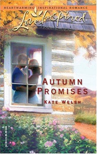 Autumn Promises (Love Inspired), KATE WELSH