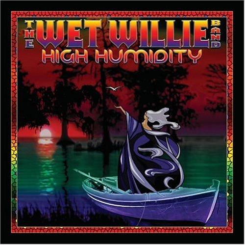 Wet Willie - High Humidity - Zortam Music