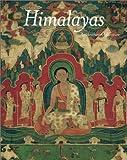 Himalayas: An Aesthetic Adventure (0520239008) by Pal, Pratapaditya