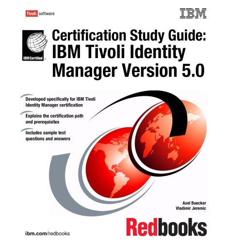 IBM Tivoli Identity Manager Version 5.0 Certification Study Guide