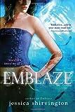 Emblaze (Embrace)