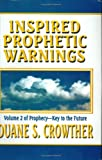 img - for Inspired Prophetic Warnings: Book of Mormon and Modern Prophecies About America's Future book / textbook / text book