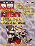 High Performance Chevy Big Block Cylinder Heads & Valvetrain (The Best of Hot Rod Series; Vol 5)