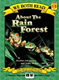 About the Rain Forest (We Both Read - Level 1-2 (Quality))