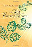 The Path of Emancipation: Talks from a 21-Day Mindfulness Retreat