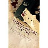 Thrill before you die: Der letzte Tag in deinem Leben - Sammelausgabe
