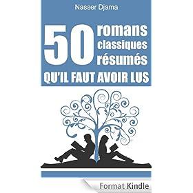 50 romans classiques r�sum�s qu'il faut avoir lus