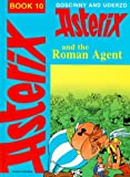 Goscinny Asterix and the Roman Agent (Classic Asterix hardbacks)