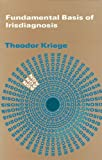 img - for Fundamentals Basis of Irisdiagnosis: Interpretation and Medication by Theodor Kriege (2004-12-03) book / textbook / text book