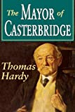 The Mayor of Casterbridge (Transaction Large Print Books)
