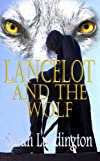 Lancelot And The Wolf