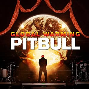 Global Warming (Deluxe Edited Version)