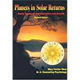 Planets in Solar Returns: Yearly Cycles of Transformation & Growth ~ Mary Fortier Shea