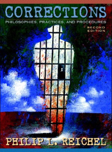 Corrections: Philosophies, Practices, and Procedures (Notebook Edition)
