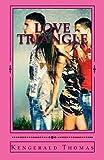 Love Triangle: Who will Adrianna Choose?
