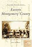 img - for Eastern Montgomery County, Pennsylvania: Postcards (Postcard History Series) by Andrew Mark Herman (1999-08-23) book / textbook / text book