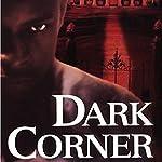 Dark Corner | Brandon Massey