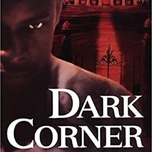 Dark Corner Audiobook