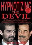 Hypnotizing the Devil: The True Story...