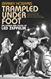 Trampled Under Foot: The Power and Excess of Led Zeppelin (English Edition)