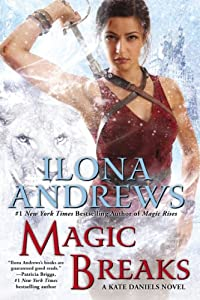 Magic Breaks (Kate Daniels) by Ilona Andrews