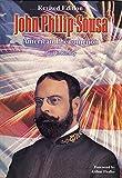 John Philip Sousa: American Phenomenon (Donald Hunsberger Wind Library)