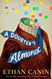 A Doubter's Almanac: A Novel