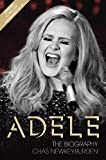 Adele - The Biography: Updated to include the making of 25