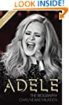 Adele - The Biography: Updated to inc...