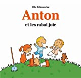 Anton et les rabat-joie