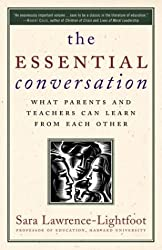 The Essential Conversation- What Parents and Teachers Can Learn from Each Other