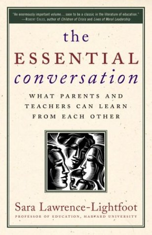The Essential Conversation: What Parents and Teachers Can...