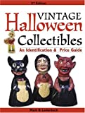 Vintage Halloween Collectibles: An Identification & Price Guide (Vintage Halloween Collectibles: Identification & Price Guide)