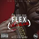 Flex (Ooh, Ooh, Ooh) [Explicit]