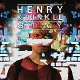 Henry Krinkle - Stay