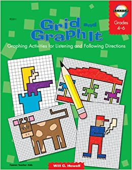 grid and graph it graphing activities for listening following directions grades 4 6 will c. Black Bedroom Furniture Sets. Home Design Ideas