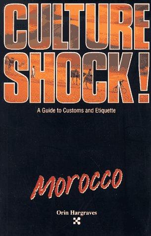 Culture Shock! Morocco (Culture Shock Series)