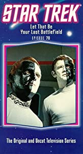 Star Trek - The Original Series, Episode 70: Let That Be Your Last Battlefield [VHS]