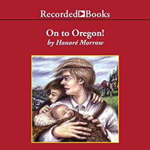 On to Oregon! Audiobook