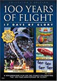 Cover art for  100 Years of Flight: 17 Days of Glory