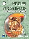 Focus on Grammar 3:  An Integrated Skills Approach, Third Edition