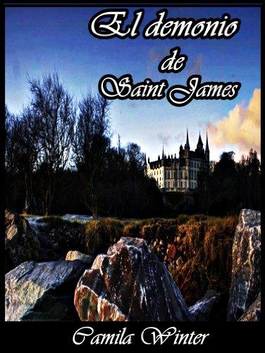 Camila Winter - El demonio de Saint James (Regencia Oscura) (Spanish Edition)