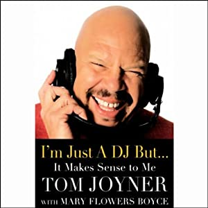 I'm Just a DJ But...It Makes Sense to Me Audiobook