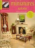 echange, troc Florence Labeyrie-Bejot - Salons miniatures