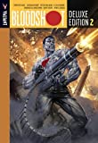img - for Bloodshot Deluxe Edition Book 2 HC (Bloodshot DLX Ed Hc) book / textbook / text book