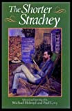 The Shorter Strachey (0192122118) by Strachey, Lytton