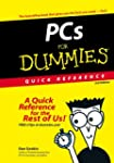 PCs For Dummies Quick Reference (For...