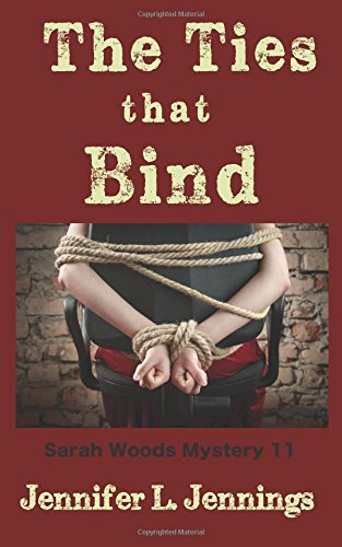 The Ties That Bind (Sarah Woods Mystery 11)