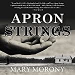 Apron Strings | Mary Morony